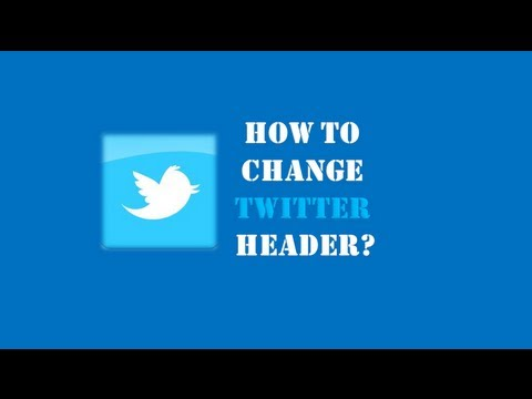 How to Change Twitter Header