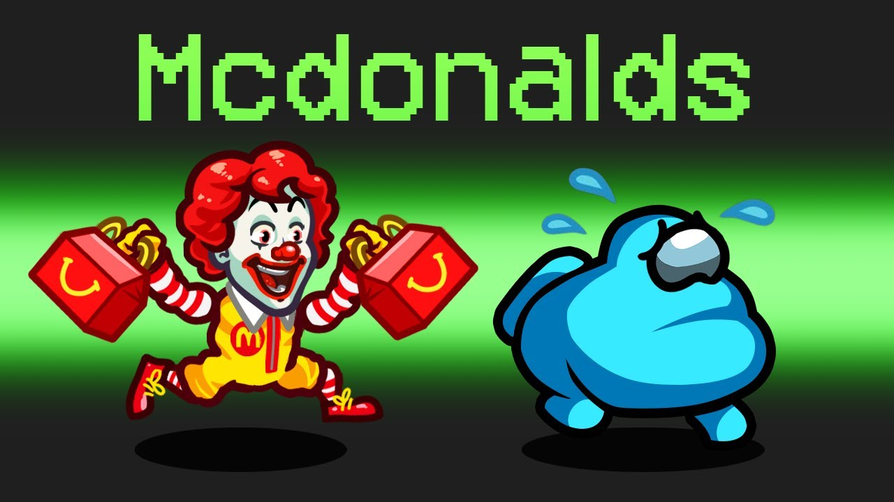 *OFFICIAL* McDonalds Mod in Among Us