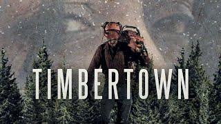 Timbertown (2019) | Trailer | Eleanor Brown | Cory Kays | Adam Dufour