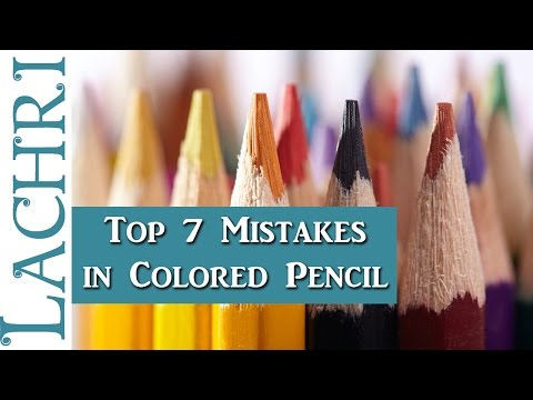 Top 7 Colored Pencil Mistakes that Beginners Make - Lachri
