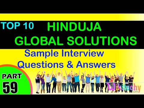 HINDUJA GLOBAL SOLUTIONS Top interview questions and answers for freshers / experienced tips