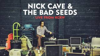 Nick Cave & The Bad Seeds - The Mercy Seat (Live From KCRW)