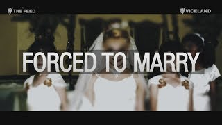 Forced Marriage - The Feed