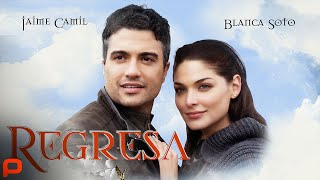 Regresa (Full Movie) Romance Comedy  Latino Cinema