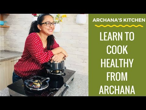 Healthy Recipes & Easy Cooking Ideas by Archana's Kitchen