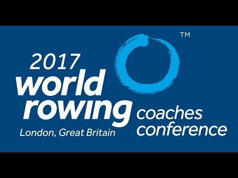 2017 World Rowing Coaches Confere - Roger Barrow Coach in the Spotlight