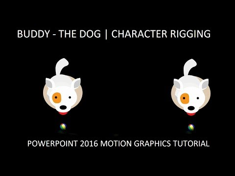 Buddy The Dog | Character Rigging and Motion Graphics in Microsoft PowerPoint 2016 Tutorial