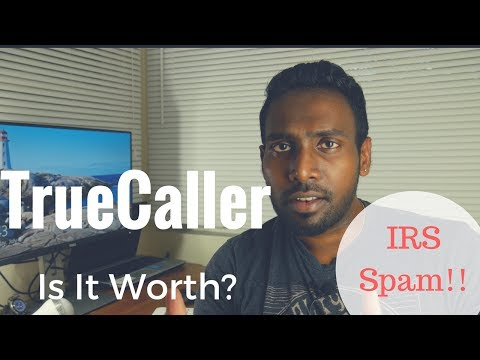 Is TrueCaller Worth it? | iOS Android | IRS Spammer | App Review