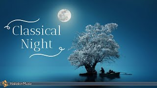 Classical Night - Calm Classical Music