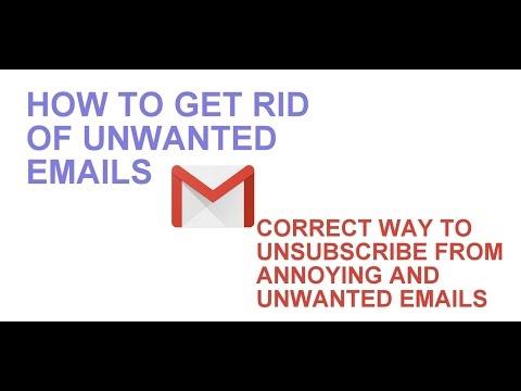 How to get rid of unwanted emails in gmail
