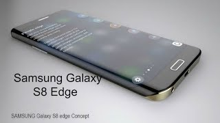 "SAMSUNG GALAXY S8 EDGE (2017) -28 Megapixels,$900 USD, 5.3"" 4K display with Full Information"