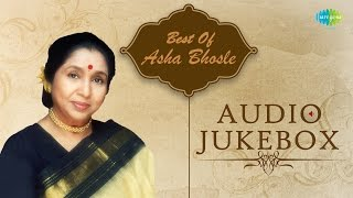 Best Of Asha Bhosle | Chura Liya Hai tumne Jo Dil Ko | Audio Jukebox