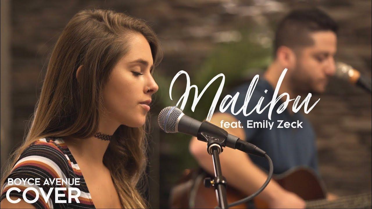 Malibu - Miley Cyrus (Boyce Avenue ft. Emily Zeck acoustic cover) on Spotify & Apple