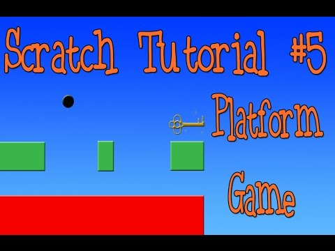 Scratch Tutorial 5: Platform Game