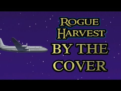 Rogue Harvest Gameplay - By The Cover