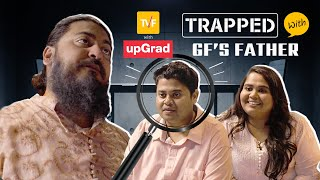 TVF's Trapped With Girlfriend's Father