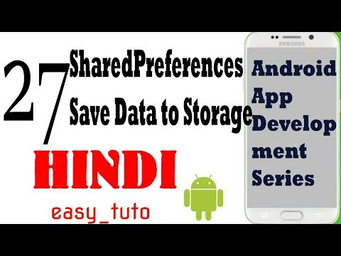 27 SharedPreferences Save Data on Internal Storage  | Android App Development Series | HINDI | HD