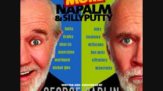 George Carlin - More Napalm and Silly Putty