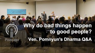 Download Why do bad things happen to good people? - Ven. Pomnyun's Dharma Q&A Video