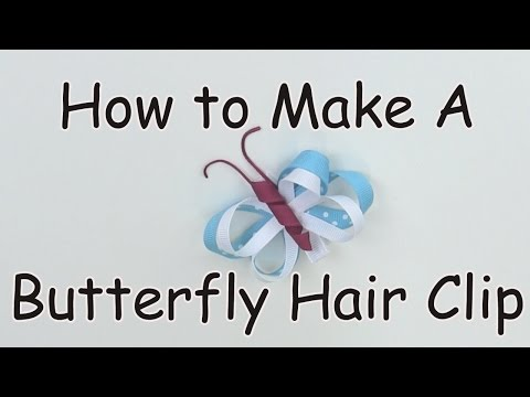 How to Make A Butterfly Hair Clip