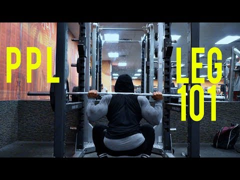 (PPL)- LEG WORKOUT FOR MASS 101