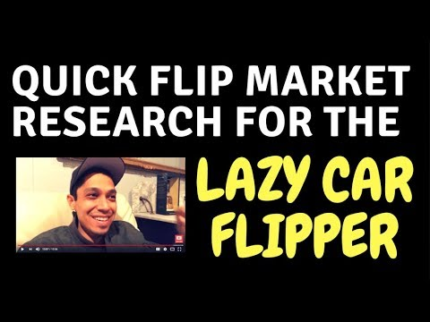 Quick Flip Market Research for the Lazy Car Flipper