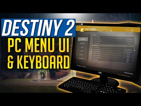 Destiny 2 PC MENU OPTIONS and Keyboard Controls, Key Mapping and Commands (UI)