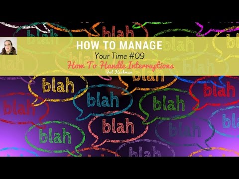 How To Manage Your Time #09 | How To Handle Interruptions | Working Mom Routine