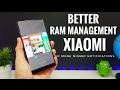 Get Better RAM Management on your XIAOMI Phone! No more missed notifications!