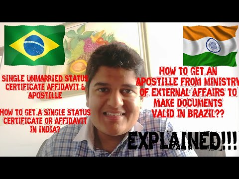 SINGLE/UNMARRIED Status CERTIFICATE & APOSTILLE! How to use INDIAN DOCUMENTS in Brazil?? EXPLAINED!!