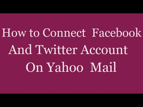 How to Connect Your Facebook and Twitter Account on Yahoo Mail