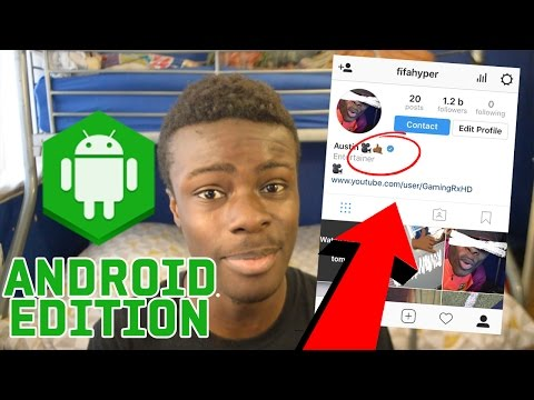 TRICK TO GET VERIFIED ON INSTAGRAM ANDROID EDITION + FREE GAMES BONUS !!
