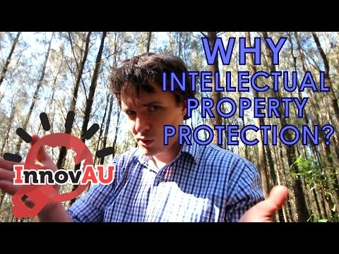 WHY PROTECT INTELLECTUAL PROPERTY?
