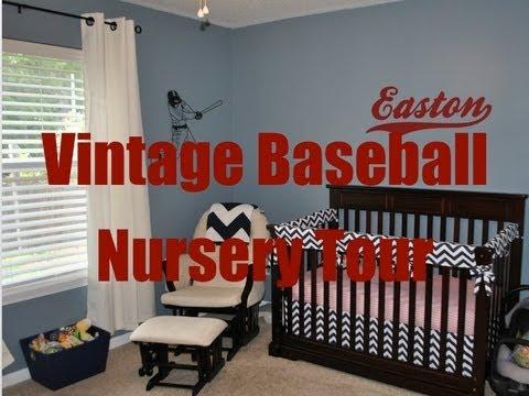 Nursery Tour Vintage Baseball Theme