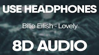Billie Eilish, Khalid – Lovely (8D AUDIO)