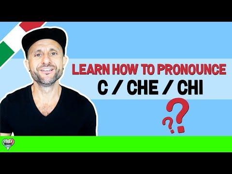 Italian Pronunciation: Learn How to Pronounce Italian C / CHE / CHI
