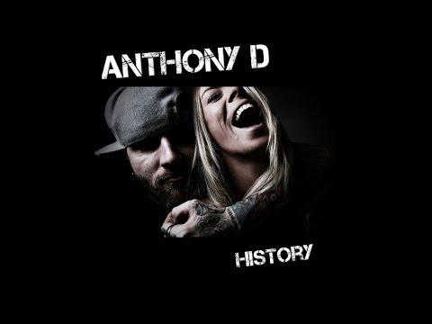 Anthony D - History (612)562-9524