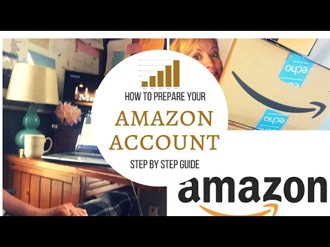 How To Open And Set Up Your Amazon Account | Step-By-Step