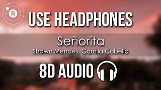 Shawn Mendes, Camila Cabello - Señorita (8D AUDIO)