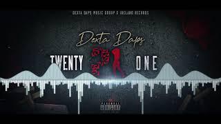 Twenty One - Dexta Daps (Official Audio)
