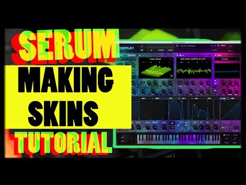 Indepth Step-by-Step Making Skins for Serum (With Free Skins)