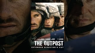 The Outpost (Director's Cut)