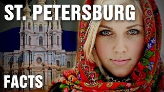 Inspirational Facts About Saint Petersburg