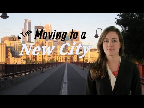 4 Tips on Moving to a New City