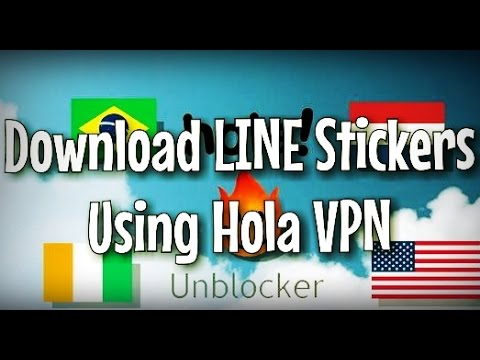 Download LINE Stickers using Hola VPN App