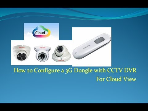 How to use a 3G Dongle with CCTV DVR for CloudView