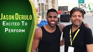 Pop Sensation Jason Derulo is Excited To Perform In HBL PSL Opening Ceremony   PSL 2018   PSL