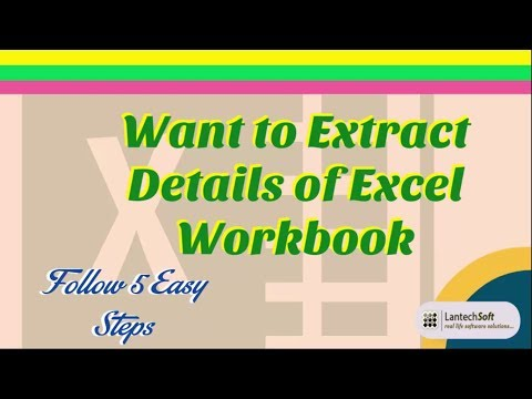 Want to Extract Details of Excel Workbook Follow 5 Easy Steps