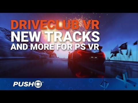 DriveClub VR: New Tracks, 3D Audio   PS4   PlayStation VR News