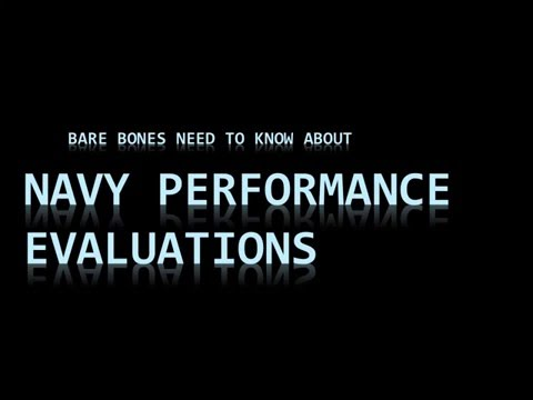 Navy Need to Know: Performance Evaluations